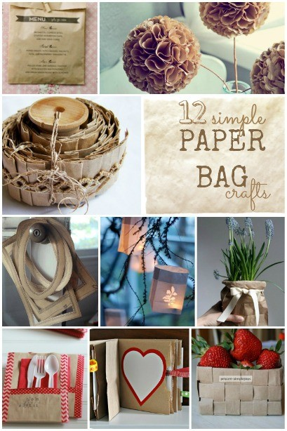 12 simple paper bag crafts